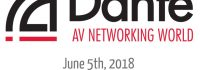 Dante training, Dante AV Networking World, Audinate, Dante