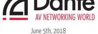 Dante training, Dante AV Networking World, Audinate, Dante
