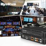HDR over 10GbE, WyreStorm 600 Series, InfoComm, InfoComm 2018, AV over IP Gear