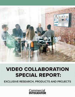 Commercial Integrator 2018 Video Collaboration Special Report