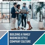 Building a Family Business Style Company Culture