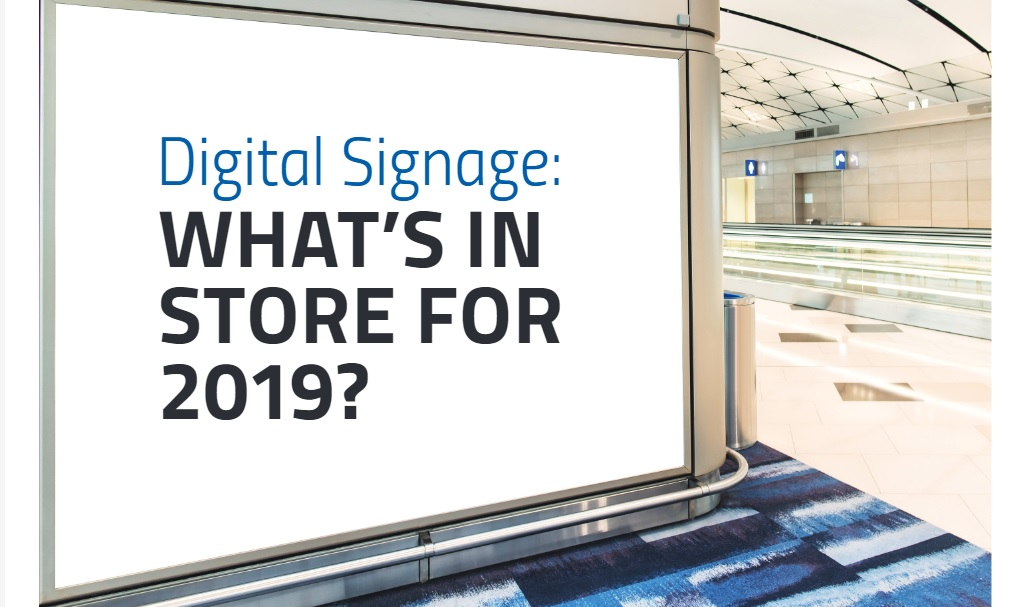 Digital Signage Market Trends: The State of Signage in 2019
