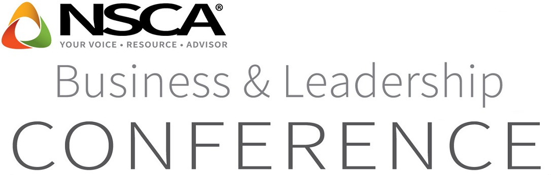 Everything You Need to Know About the Business & Leadership Conference (NSCA BLC)