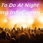 InfoComm week, things to do