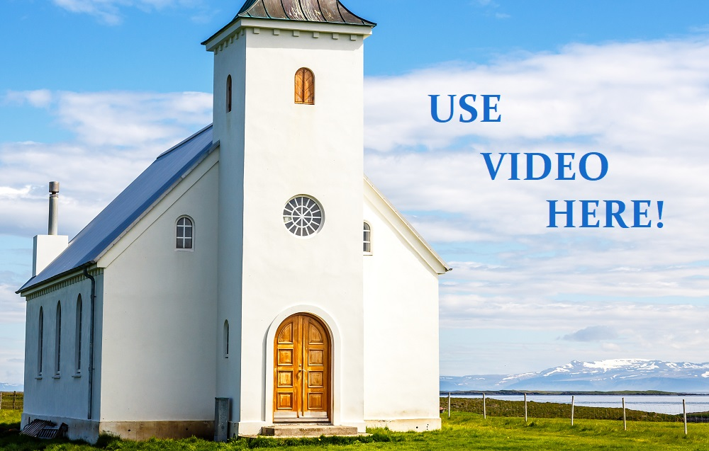 The Case for Video in House of Worship Installations