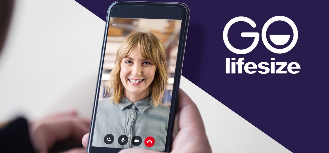 Lifesize Extends Video Conferencing Experiences with Lifesize Go