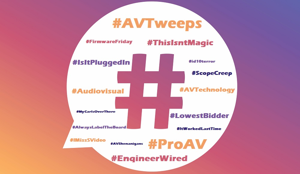 Popular AV Hashtags are Getting Old: Here are Some New Audiovisual Hashtag Ideas We Hope Will Catch On