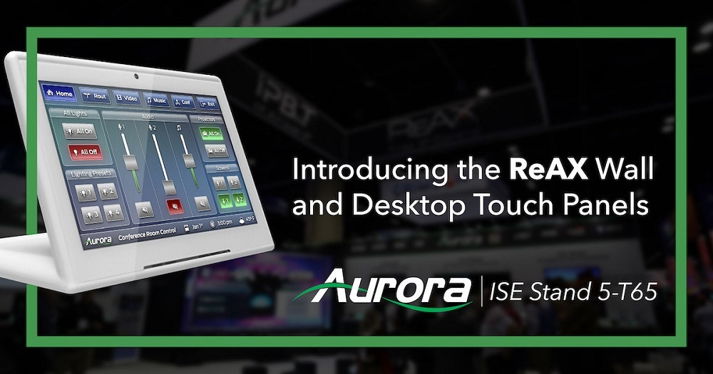 Inside the Aurora Multimedia Booth at ISE 2020: Uncompressed 4K60 Transceiver, Wireless Huddle Rooms, & More