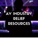 AV Industry Relief Resources