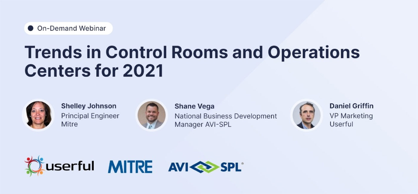 [Webinar] Trends In Control Rooms And Operations Centers For 2021