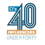 40 Influencers Under 40, CI 40 Influencers Under 40