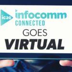 infocomm 2020 virtual, products, AV products, infocomm 2020 news, infocomm 2020 connected