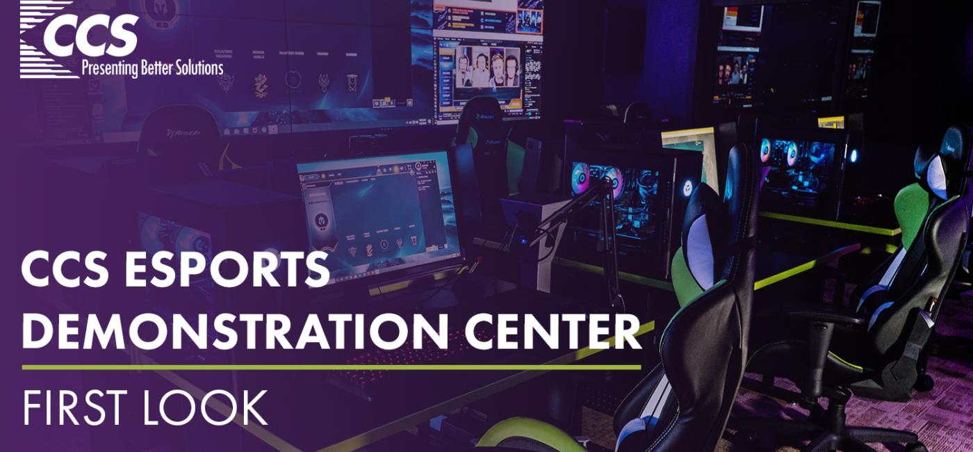 CCS Presentation Systems Launches Esports Demonstration Center at Arizona Headquarters
