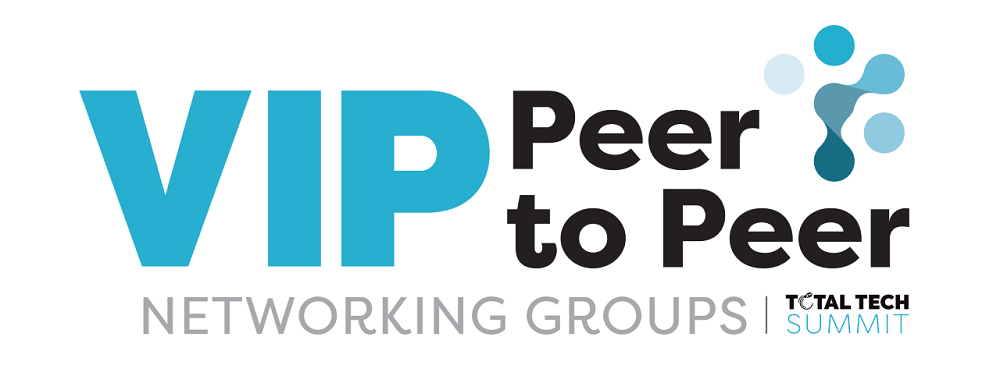 Introducing VIP Peer-to-Peer Networking Groups from Total Tech Summit