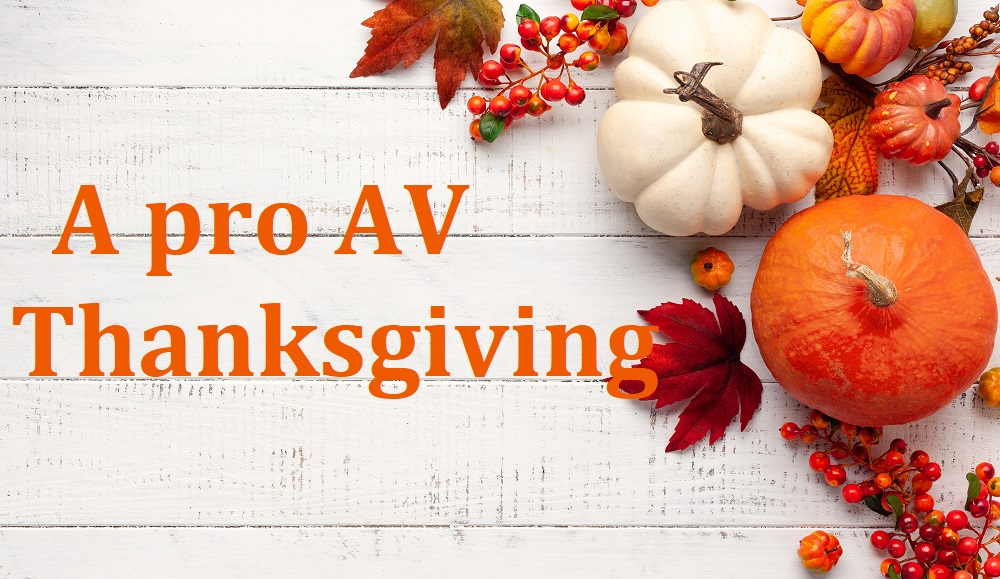 After the Toughest Year in Recent Memory, This is What the AV Industry is Thankful For