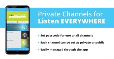 Listen Everywhere Private Channels