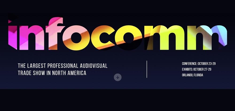 InfoComm 2021 Has Been Rescheduled to October