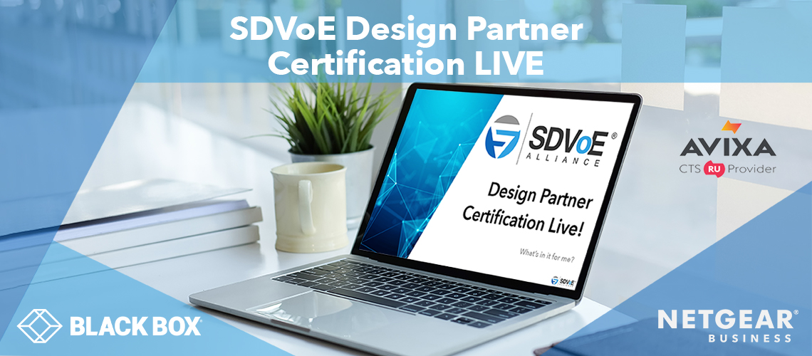 Black Box and NETGEAR to Sponsor SDVoE Design Partner Certification Live Event